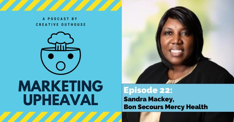 Sandra Mackey on Marketing Upheaval