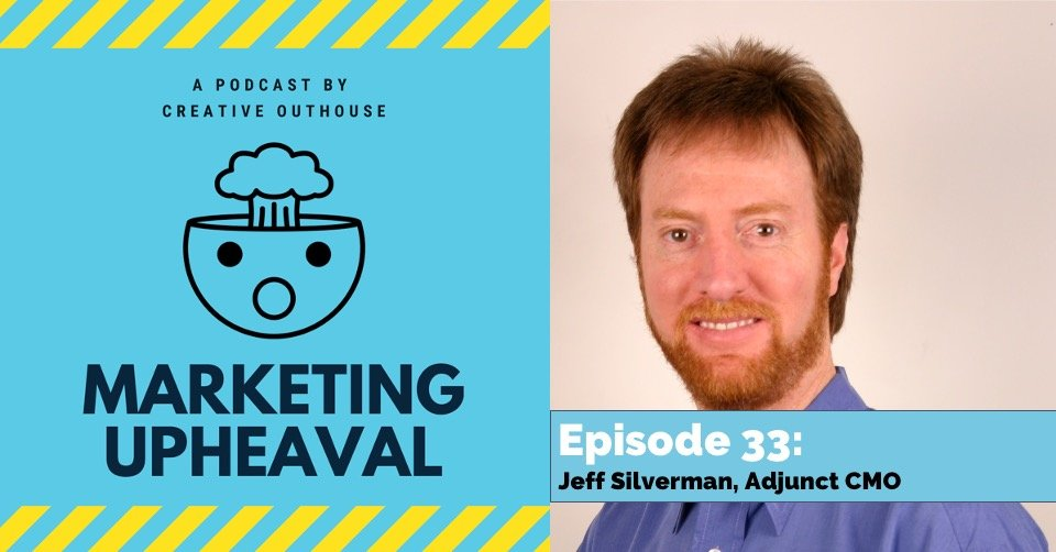 Jeff Silverman on Marketing Upheaval podcast