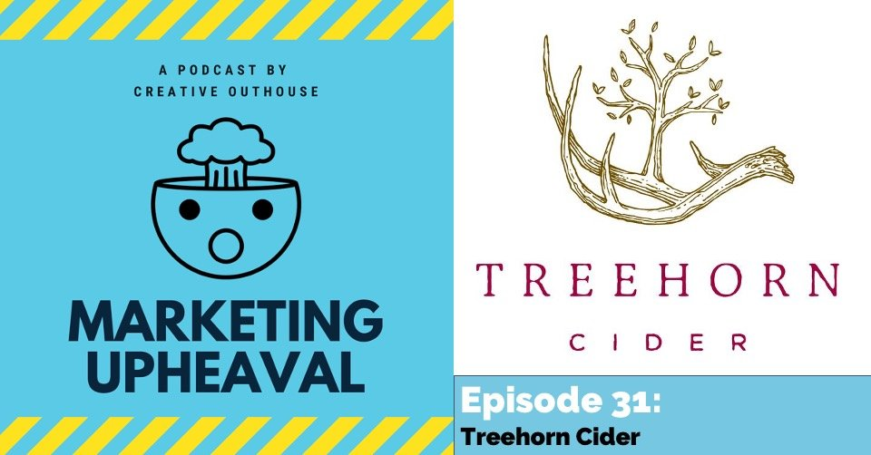 Treehorn Cider on Marketing Upheaval